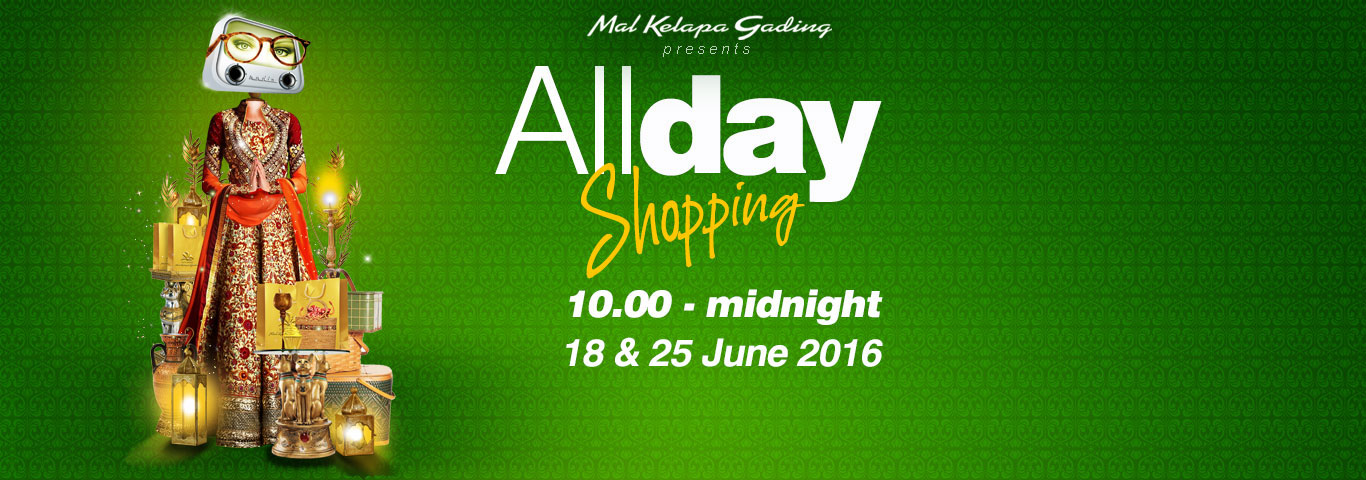 All Day Shopping Ramadhan 2016