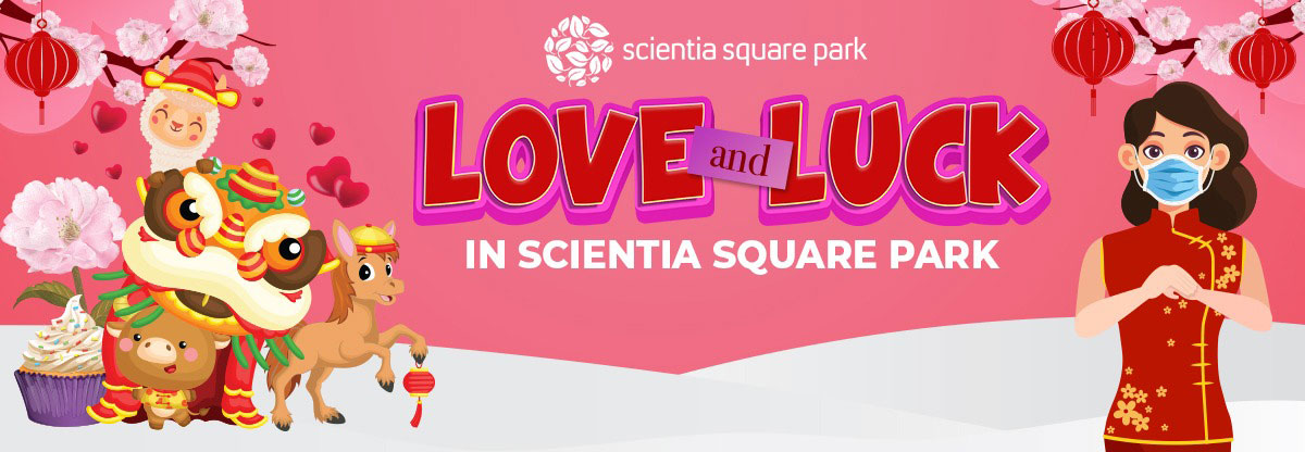 Love and Luck at Scientia Square Park!
