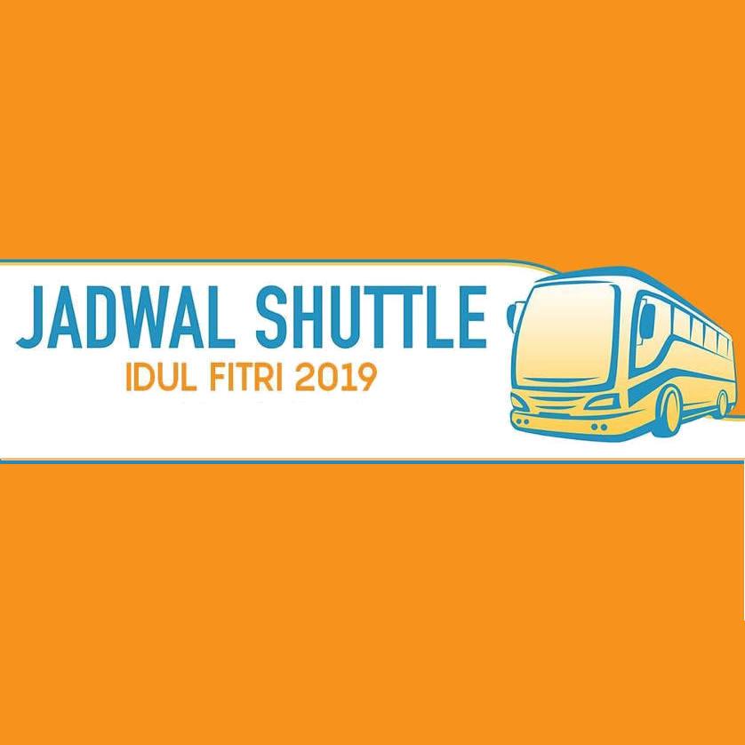 Jadwal Shuttle Bus Jelang Hari Raya Idul Fitri 2019