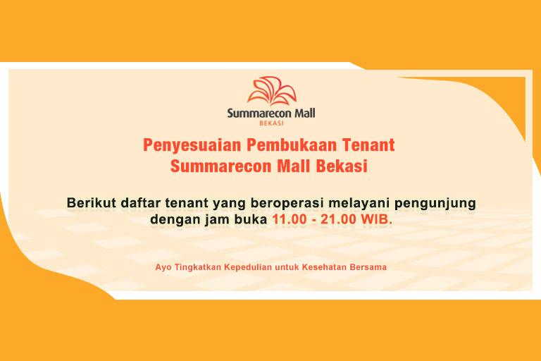 Penyesuaian Pembukaan Tenant Summarecon Mall Bekasi
