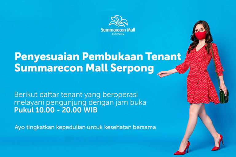 Penyesuaian Pembukaan Tenant Summarecon Mall Serpong