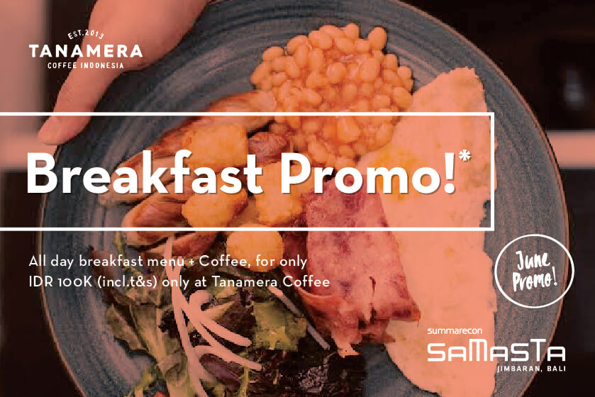 Breakfast Promo Only IDR 100K